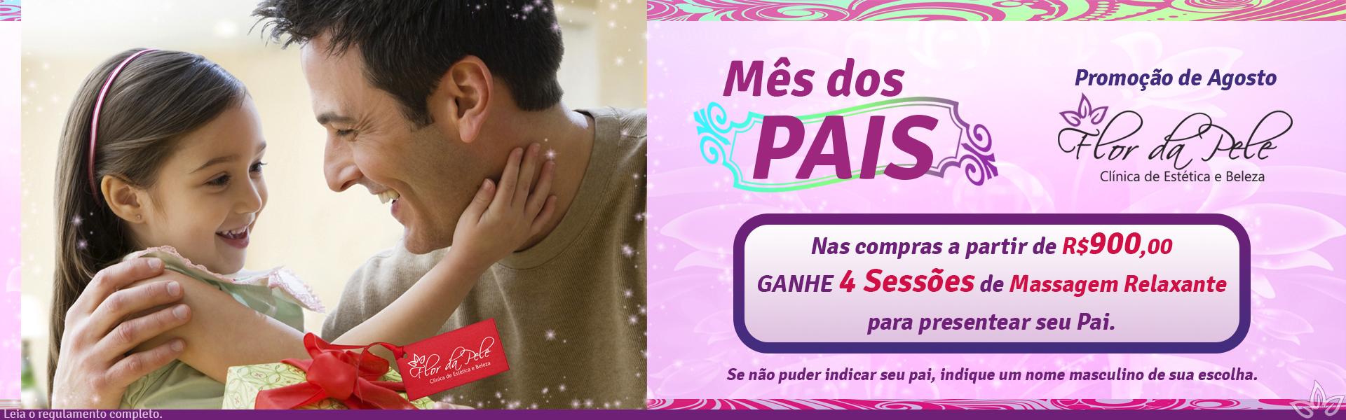 Mês dos Pais: Nas compras acima de R$900,00 ganhe 4 sessões de Massagem Relaxante para presentear seu Pai.