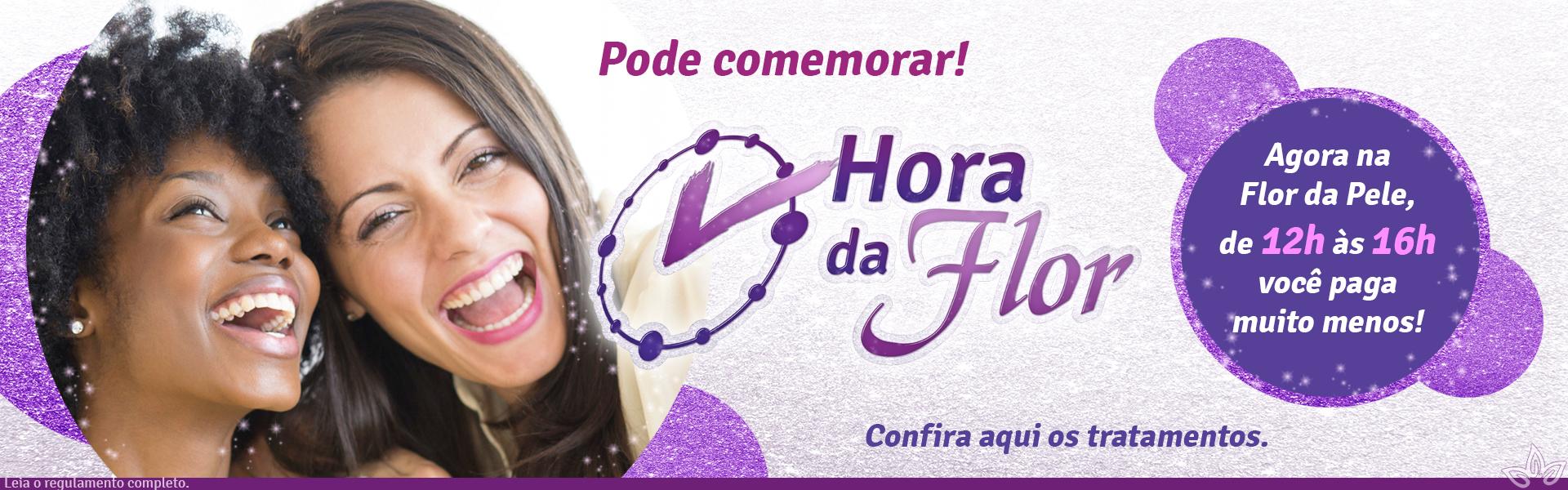 Promoção Hora da Flor - Horário promocional de 12h às 16h.